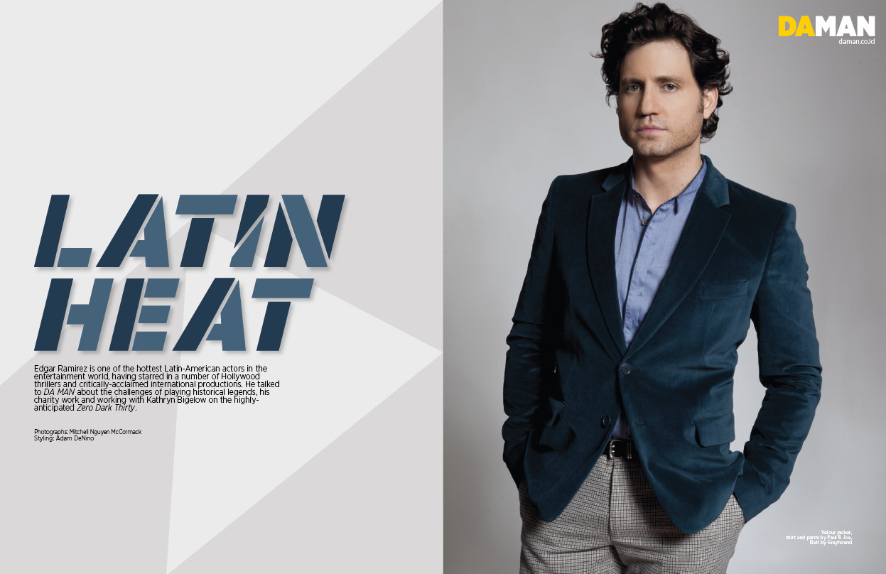 Exclusive Fashion Feature: Edgar Ramirez | DA MAN Magazine