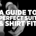 A-Guide-To-Perfect-Suit-&-Shirt-Fit