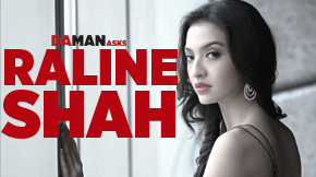 Raline Shah for DA MAN Asks
